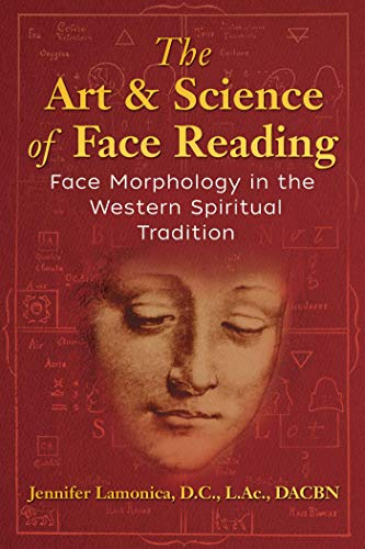 The Art and Science of Face Reading: Face Morphology in the Western Spiritual Tradition (English Edition)