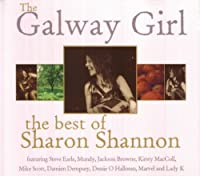 The Galway Girl: The Best of Sharon Shannon by Sharon Shannon (2008-06-08)