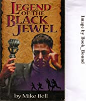 Legend of the black jewel: Hunter family missionary series, Book 3 (Understanding Christian Mission. Year 4. The Missionary)