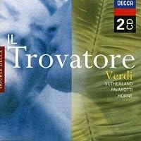 Verdi: Il Trovatore by SUTHERLAND / PAVAROTTI / NATIONAL PHIL ORCH / BONYNGE (1998-12-18)