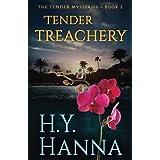 TENDER TREACHERY (The TENDER Series ~ Book 2) (Volume 2)