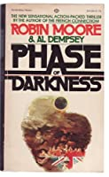 Phase of Darkness