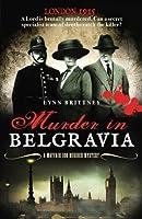 Murder in Belgravia: A Mayfair 100 murder mystery (Mayfair 100 series)