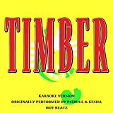 Timber (Originally Performed by Pitbull and Kesha) (Lyric Version)