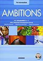 AMBITIONS Pre‐intermediate―4技能統合型で学ぶ英語コース:準中級編