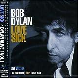 LOVE SICK?DYLAN ALIVE!