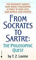From Socrates to Sartre: The Philosophic Quest by T.Z. Lavine(1985-02-01)