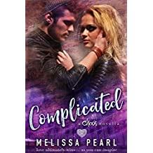 Complicated: Chaos novella (A Songbird Novel)