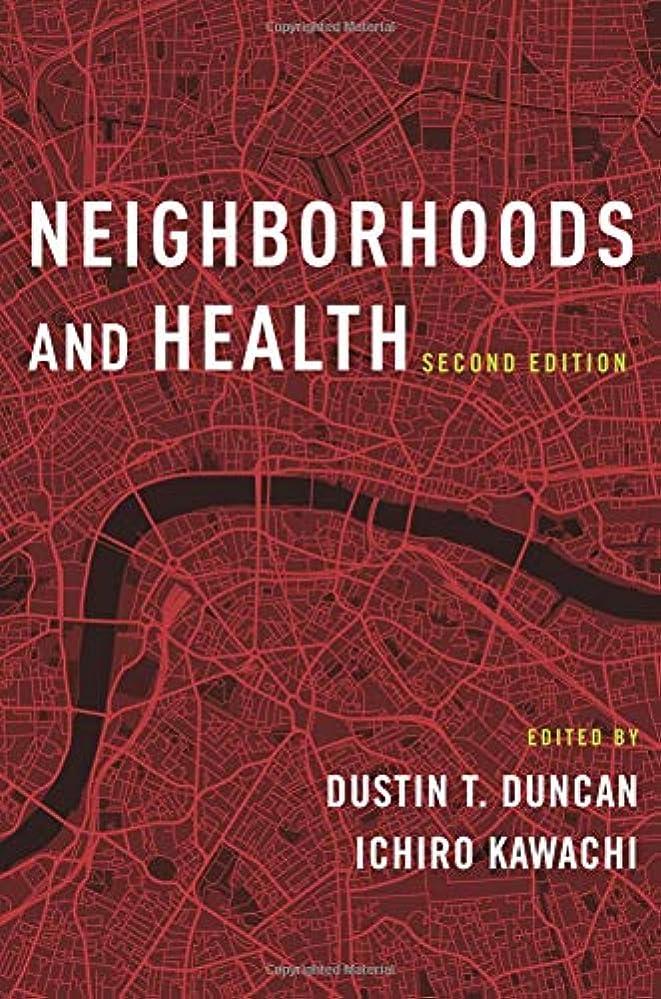 卒業ペパーミント申し立てNeighborhoods and Health