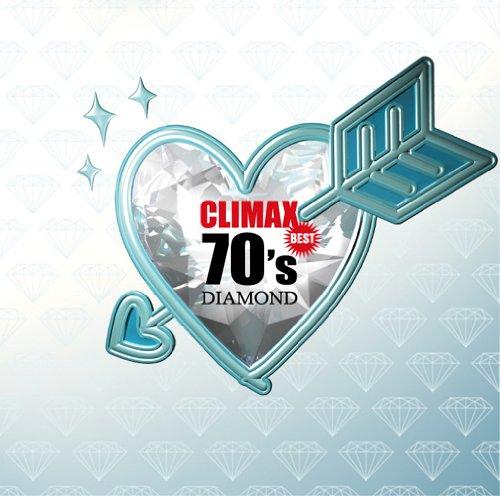 クライマックス・ベスト70'sダイアモンド