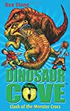 crocs Clash of the Monster Crocs. by Rex Stone (Dinosaur Cove)