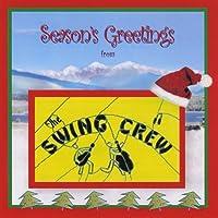 Seasons Greetings from the Swing Crew