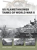 US Flamethrower Tanks of World War II (New Vanguard)