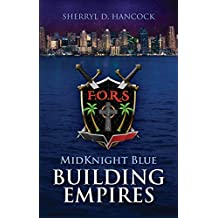 Building Empires (MidKnight Blue Book 1)