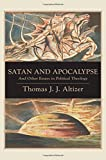 Satan and Apocalypse: And Other Essays in Political Theology (Suny Series in Theology and Continental Thought)