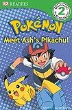 DK Reader Level 2 Pokemon:  Meet Ash's Pikachu! (DK Readers)