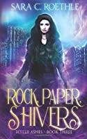 Rock, Paper, Shivers (Bitter Ashes)