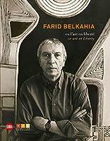 Farid Belkahia: or Art at Liberty