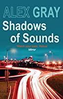 Shadows of Sounds (DCI Lorimer)