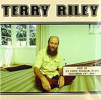 TERRY RILEY/ LIVE AT LA SALLE WAGRAM, PARIS NOVEMBER 19TH,1975 [Analog]