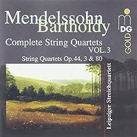 Mendelssohn: Complete String Quartets, Vol. 3 (2003-11-25)
