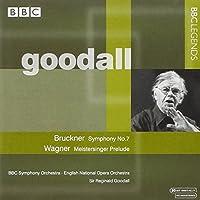 ブルックナー:交響曲第7番/ワーグナー:楽劇「ニュルンベルクのマイスタージンガー」前奏曲(BBC響/イギリス国立歌劇場/グッドール)(1971, 1974)