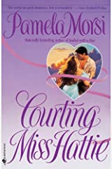 Courting Miss Hattie: A Novel Kindle Edition