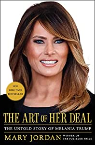The Art of Her Deal: The Untold Story of Melania Trump (English Edition)