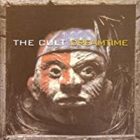 Dreamtime by CULT (1996-09-24)