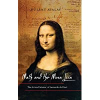 Math and the Mona Lisa: The Art and Science of Leonardo da Vinci