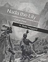 Nada the Lily: Large Print