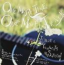 山崎まさよしトリビュート アルバム 「ONE MORE TIME,ONE MORE TRACK」