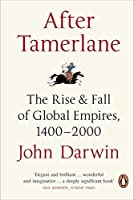 After Tamerlane: The Global History Of Empire by John Darwin(2008-03-25)