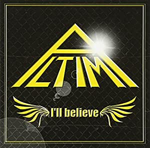 I'll believe