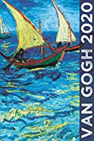 Van Gogh 2020: Art Planner and Datebook Monthly Weekly Scheduler and Organizer | Vertical Days Dated Layout with Monday Start | Aesthetic Elegant Agenda and Daily Appointment Book (Painting Series)
