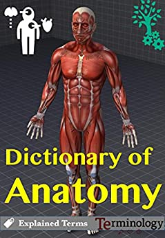 Dictionary of Anatomy and Physiology terminology by [Dictionaries, Engineering]