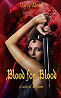 Blood for Blood, a tale of Zytarri