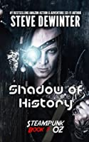 Shadow of History: Season Two - Episode 3
