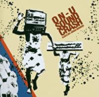 On-U Sound Crash: Slash & Mix Adrian Sherwood