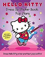 Hello Kitty Pop Stars (Dress Up Sticker Book)