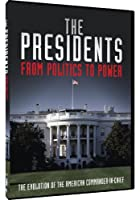 Presidents: From Politics to Power [DVD] [Import]