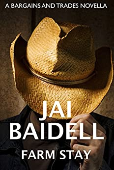 Farm Stay (Bargains and Trades Novella Book 3) by [Baidell, Jai]