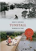 Tunstall Through Time