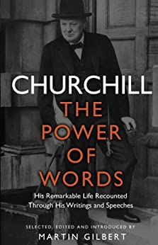 Churchill: The Power of Words by [Churchill, Winston S.]