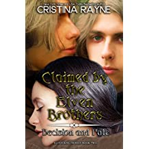 Claimed by the Elven Brothers: Decision and Fate Collection (Elven King Series Book 2)