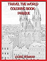 Travel the World Coloring Book: Prague (Travelling the World)