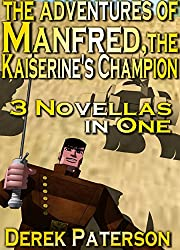 The Adventures of Manfred, the Kaiserine's Champion [Vampire swordmaster collection] (English Edition)
