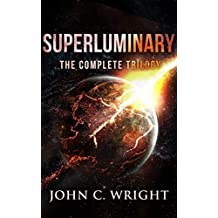 Superluminary: The Complete Trilogy