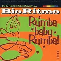 Rumba Baby Rumba by Bio Ritmo (1998-07-21)