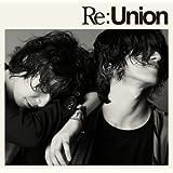 Re:Union(DVD付)
